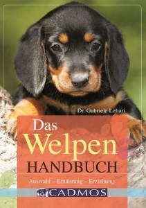Dr. Gabriele Lehari - Das Welpen Handbuch