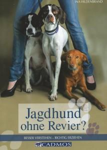 Ina Hildenbrand - Jagdhund ohne Revier