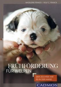 Rolf und Madeleine Franck - Frühförderung von Welpen - Mängelexemplar