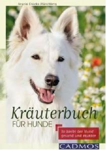 Angela Knocks-Münchberg - Kräuterbuch für Hunde