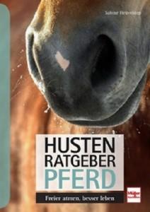 Sabine Heüveldop Husten-Ratgeber Pferd - Freier atmen, besser leben