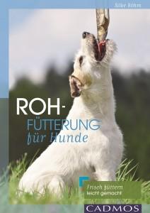 Silke Böhm - Rohfütterung für Hunde - Mängelexemplar