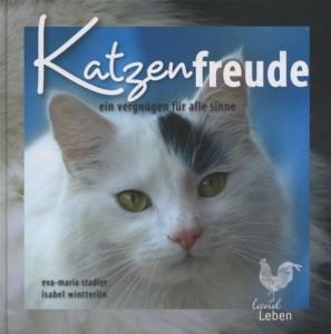 Eva-Maria Stadler - Isabel Wintterlin - Katzenfreude