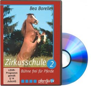 DVD Bea Borelle - Zirkusschule Teil 2