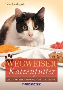 Lena Landwerth - Wegweiser Katzenfutter