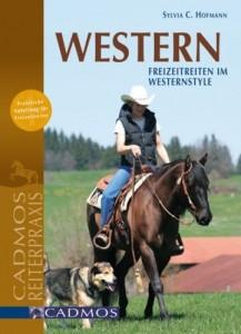 Silvia C. Hofmann - Western - Freizeitreiten im Westernstyle - Mängelexemplar