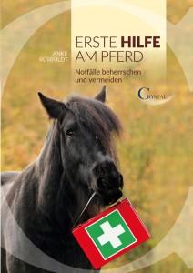 Anke Rüsbüldt - Erste Hilfe am Pferd