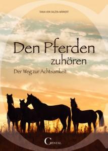 Tanja von Salzen - Märkert - Den Pferden zuhören