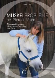 Renate Ettl - Muskelprobleme bei Pferden lösen
