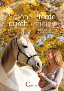 Lisa Kittler - Schöne Pferde durch Training Mängelexemplar