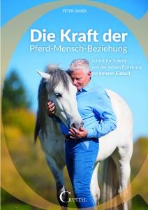 Peter Daxer – Die Kraft der Pferd-Mensch-Beziehung