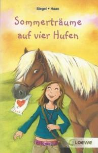 Meike Haas & Kathrin Siegel: Sommerträume auf vier Hufen - Doppelband