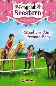 Kelly McKain - Ponyclub Seestern - Rätsel um das fremde Pony
