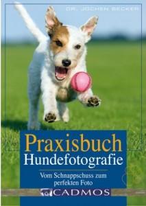 Dr. Jochen Becker - Praxishandbuch Hundefotografie