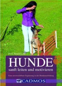 Prof. Ekard Lind - Hunde sanft leiten und motivieren