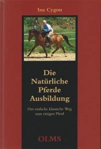 Ina Cygon - Die natürliche Pferdeausbildung.