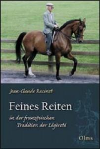 Jean Claude Racinet - Feines Reiten in der französischen Tradition der Légèreté