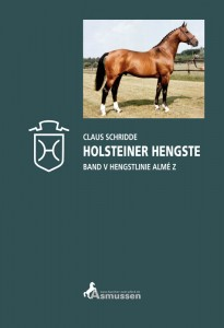 Claus Schridde - Holsteiner Hengste Band V