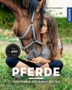 Foto Ratgeber Pferde verstehen, erziehen und reiten Mängelexemplar