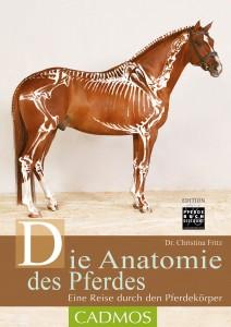 Dr. Christina Fritz - Die Anatomie des Pferdes - Edition Pferdebuchdiscount