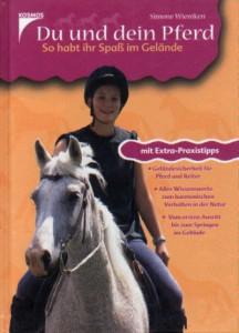 Simone Wiemken: Du und Dein Pferd - So habt ihr Spaß im Gelände