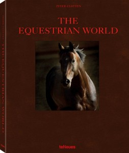 Peter Clotten - The Equestrian World - Deutsch - Englisch - Französisch