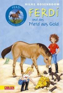 Hilke Rosenboom: Ferdi und das Pferd aus Gold