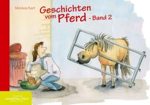 Monica Karl: Geschichten vom Pferd - Band 2