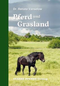 Dr. Renate Vanselow - Pferd und Grasland