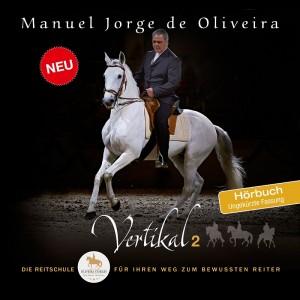 Manuel Jorge de Oliveira: Vertikal 2 - Hörbuch (Hörprobe kostenlos hier zum Download)
