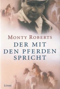 Monty Roberts - Der mit den Pferden spricht - Hardcover-Ausgabe