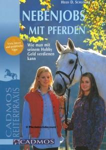 Heidi D. Schlosser: Nebenjobs mit Pferden