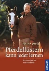 Heinz Welz - Pferdeflüstern kann jeder lernen