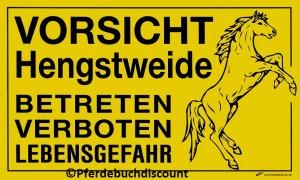 Koppelschild: Vorsicht Hengstweide - Betreten verboten