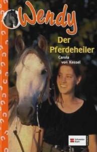 Wendy - Der Pferdeheiler - Mängelexemplar