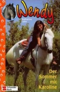 Wendy - Der Sommer mit Karoline - Mängelexemplar