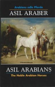 Asil Araber VI - Asil Arabians - Band 6