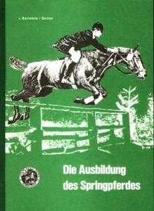 Marten von Barnekow/Donner: Die Ausbildung des Springpferdes