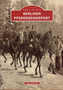 Gerd von Ende - Berliner Pferderennsport