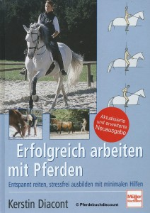 Kerstin Diacont: Erfolgreich arbeiten mit Pferden