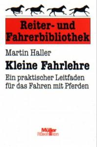 Martin Haller: Kleine Fahrlehre
