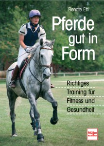 Renate Ettl - Pferde gut in Form - Richtiges Training