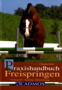 Claudia Götz: Praxishandbuch Freispringen - Gymnastik - Training - Abwechslung