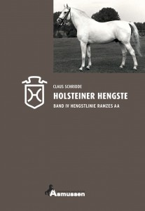 Claus Schridde: Holsteiner Hengste Band IV