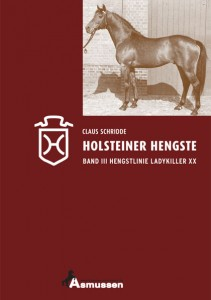 Claus Schridde: Holsteiner Hengste Band III