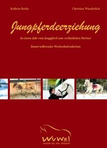 Kathrin Roida - Jungpferdeerziehung - Mit immerwährendem Kalendarium