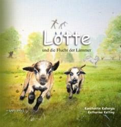 Konstantin Kallergis: Lotte und die Flucht der Lämmer