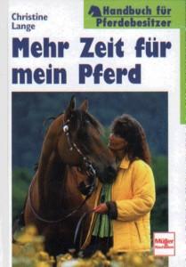 Christine Lange: Mehr Zeit für mein Pferd