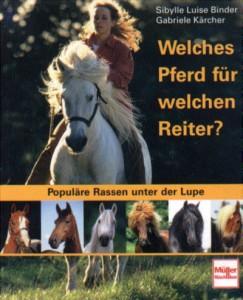 Gabriele Kärcher: Welches Pferd für welchen Reiter ? Mängelexemplar