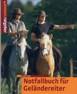 Gisela Rau: Notfallbuch für Geländereiter